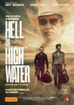 Poster for Hell or High Water  (MA15+)