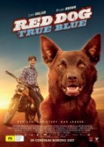 Poster for Red Dog: True Blue  (PG)
