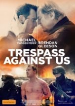 Poster for Trespass Against Us (MA15+)