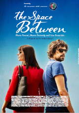 Poster for The Space Between (M)
