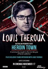 Poster for Louis Theroux: Heroin Town (MA15+)